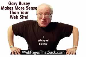 Gary Busey makes more sense than this web site